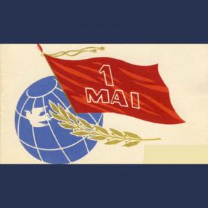 1 mai – Ziua Internațională a Solidarității Oamenilor Muncii